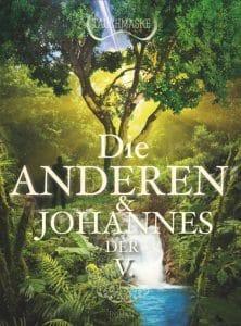 Cover vom Tauchmaske-Buch Teil 2: Die anderen und Johannes der V